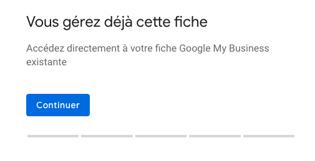 Capture aperçu message google my business vous gérez déjà cette fiche