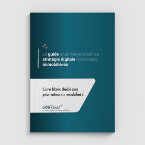 """Couverture avec un dégradé de bleu du livre blanc intitulé """"Guide pour mener à bien sa stratégie digitale d'annonces immobilières"""" à destination des promoteurs immobiliers."""